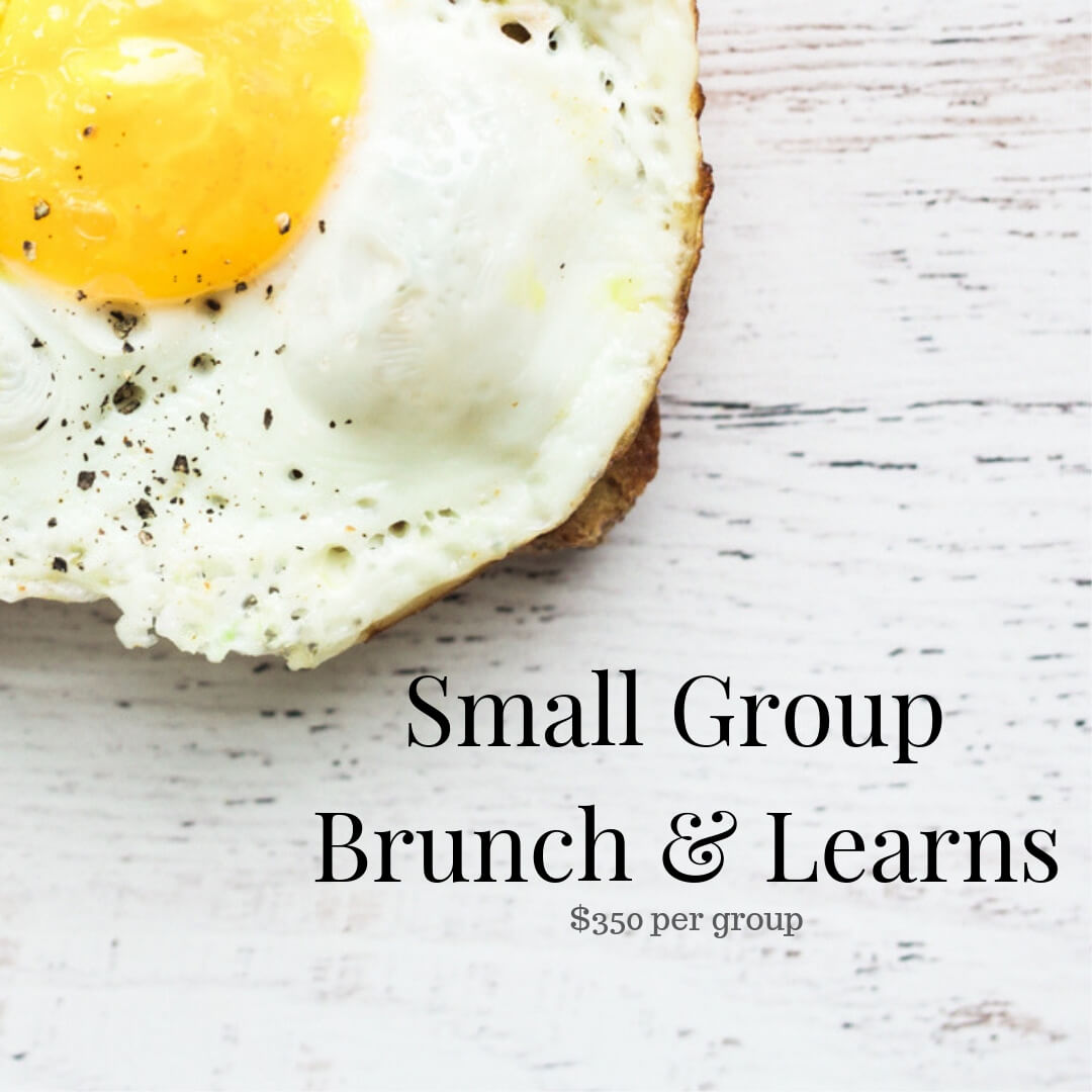 Group Brunch and Learns <br/> (click to book)